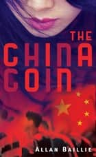 The China Coin ebook by Allan Baillie