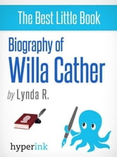 Willa Cather: A Biography ebook by Lynda R.