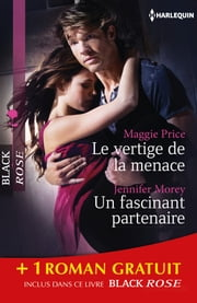 Le vertige de la menace - Un fascinant partenaire - Chimères - (promotion) ebook by Maggie Price,Trish Morey,Laurey Bright