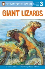 Giant Lizards ebook by Ginjer L. Clarke,Michael Rothman,Brian Bascle