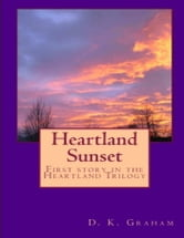 Heartland Sunset ebook by D. K. Graham