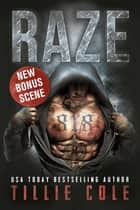 Raze ebook by Tillie Cole