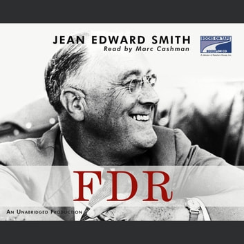FDR audiobook by Jean Edward Smith