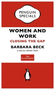 The Economist: Women and Work (Penguin Specials) - Closing the Gap ebook by The Economist