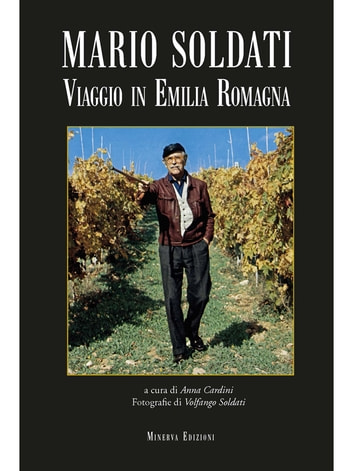 Viaggio in Emilia-Romagna ebook by Mario Soldati