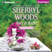Isn't It Rich? audiobook by Sherryl Woods