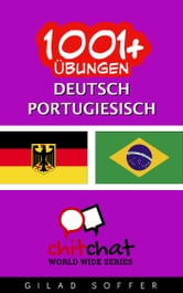 1001+ Übungen Deutsch - Portugiesisch ebook by Gilad Soffer