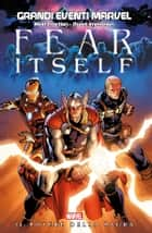 Fear Itself (Grandi Eventi Marvel) ebook by Matt Fraction, Jim McCann, Ed Brubaker,...