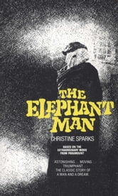 Elephant Man ebook by Christine Sparks