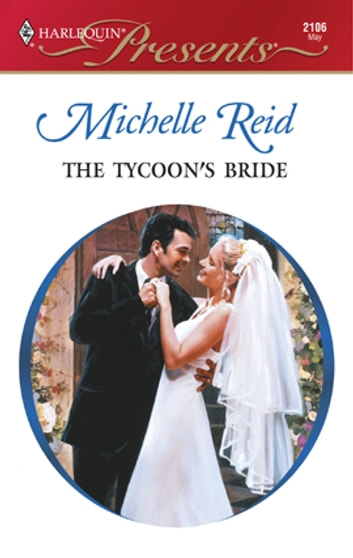 The tycoons bride ebook by michelle reid 9781459211056 the tycoons bride ebook by michelle reid fandeluxe Ebook collections