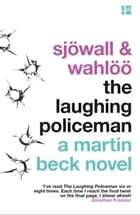 The Laughing Policeman (The Martin Beck series, Book 4) ebook by Jonathan Franzen, Maj Sjöwall, Per Wahlöö