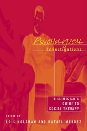 Psychological Investigations ebook by Holzman, Lois