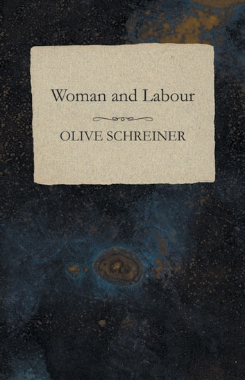 Woman and Labour ebook by Olive Schreiner