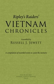 Ripley's Raiders Vietnam Chronicles - A compilation of recorded events to assist the memory ebook by Kobo.Web.Store.Products.Fields.ContributorFieldViewModel