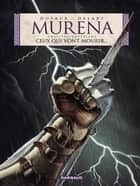 Murena - Tome 4 - Ceux qui vont mourir ebook by Philippe Delaby, Jean Dufaux