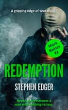 Redemption - Mark Baines, #2 ebook by Stephen Edger