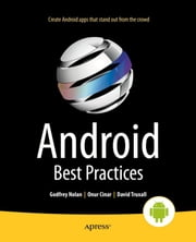 Android Best Practices ebook by Godfrey Nolan, David Truxall, Raghav Sood,...