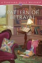 Pattern of Betrayal ebook by Mae Fox, Amy Lillard