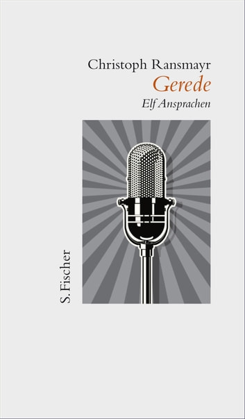 Gerede - Elf Ansprachen ebook by Christoph Ransmayr