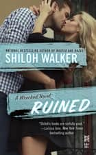 Ruined ebook by Shiloh Walker