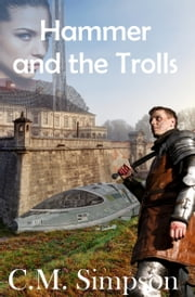 Hammer and the Trolls ebook by C.M. Simpson