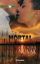 Acusación mortal ebook by Brenda Novak
