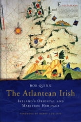 Atlantean Irish ebook by Bob Quinn