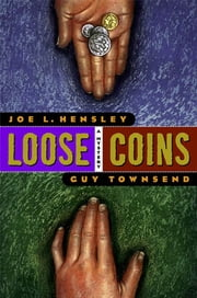 Loose Coins - A Mystery ebook by Joe L. Hensley,Guy Townsend