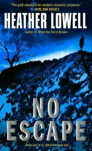 No Escape ebook by Heather Lowell