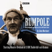 Rumpole - The Splendours and Miseries of an Old Bailey Hack オーディオブック by John Mortimer