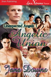 Angelic Union ebook by Jana Downs
