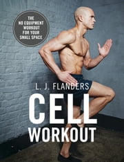 Cell Workout ebook by L Flanders