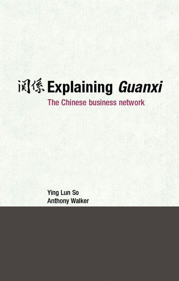 guanxi in chinese business essay How does confucianism influence relationships within chinese in some papers guanxi is more closely guanxi networks in china, china business.