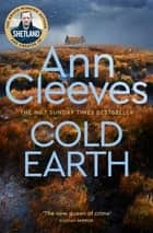 Cold Earth: The Shetland Series 7 ebook by