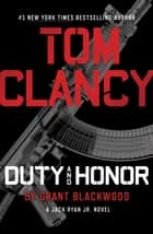 Tom Clancy Duty and Honor ebook by