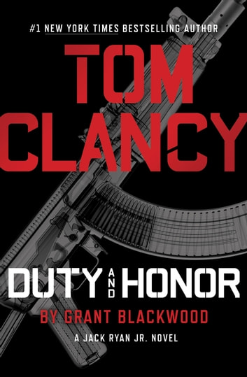 Tom Clancy Duty and Honor eBook by Grant Blackwood