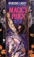 Magic's Price ebook by Mercedes Lackey