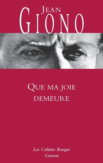 Que ma joie demeure ebook by Jean Giono