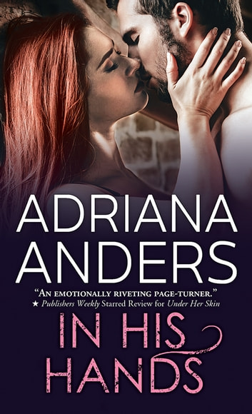 In His Hands ebook by Adriana Anders