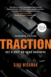 Traction - Get a Grip on Your Business ebook by Gino Wickman