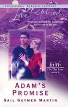 Adam's Promise ebook by Gail Gaymer Martin