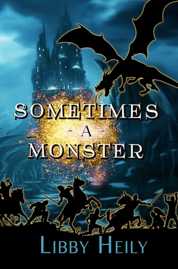 Sometimes A Monster ebook by Libby Heily
