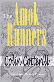 The Amok Runners ebook by Colin Cotterill
