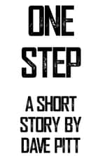 One Step ebook by Dave Pitt