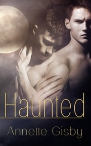 Haunted ebook by Annette Gisby