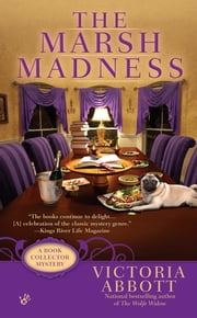 The Marsh Madness ebook by Victoria Abbott