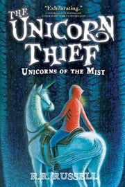 The Unicorn Thief ebook by R. R. Russell