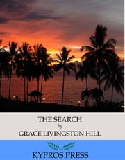 The Search ebook by Grace Livingston Hill