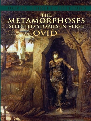 The Metamorphoses - Selected Stories in Verse ebook by Ovid