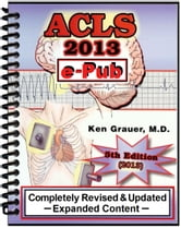 ACLS - 2013 - ePub - Arrhythmias ebook by Ken Grauer